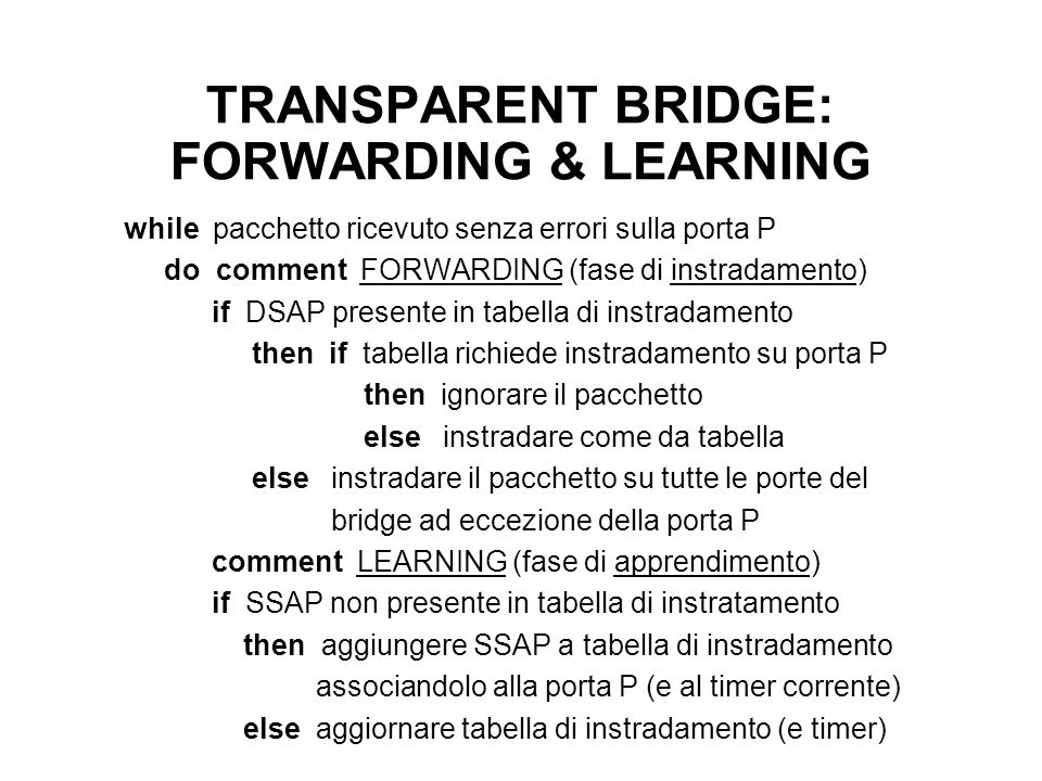 TRANSPARENT BRIDGE: FORWARDING & LEARNING
