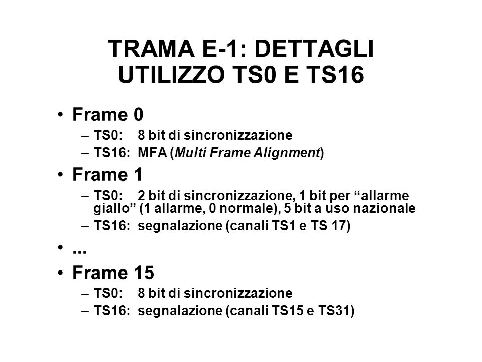 TRAMA E-1: DETTAGLI UTILIZZO TS0 E TS16