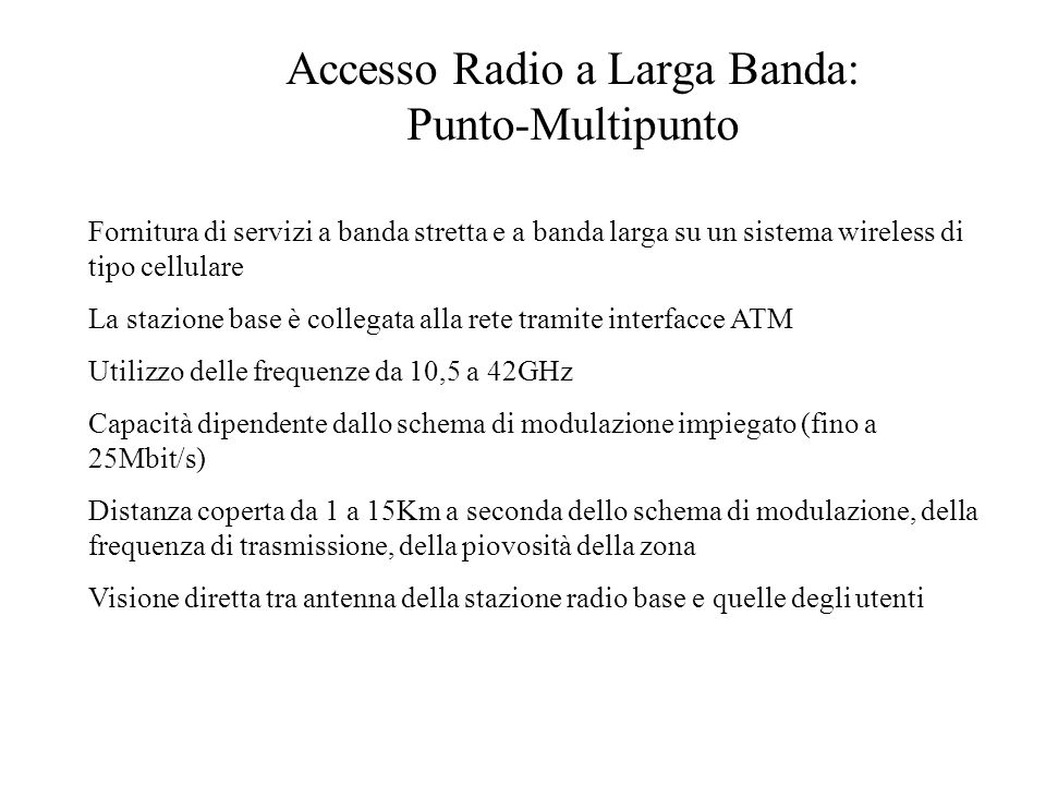 Accesso Radio a Larga Banda: Punto-Multipunto