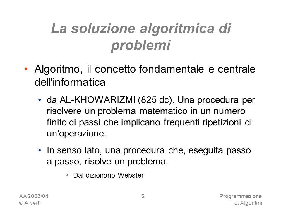 La soluzione algoritmica di problemi