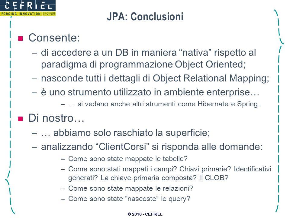 JPA: Conclusioni Consente: Di nostro…