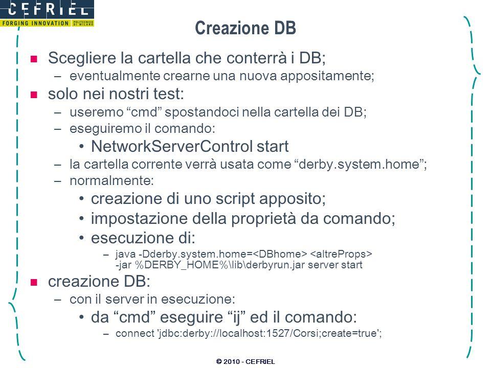 Creazione DB Scegliere la cartella che conterrà i DB;