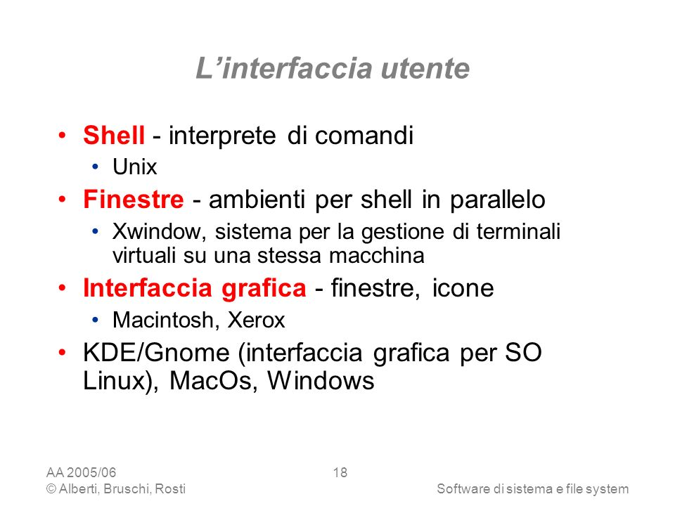 L'interfaccia utente Shell - interprete di comandi
