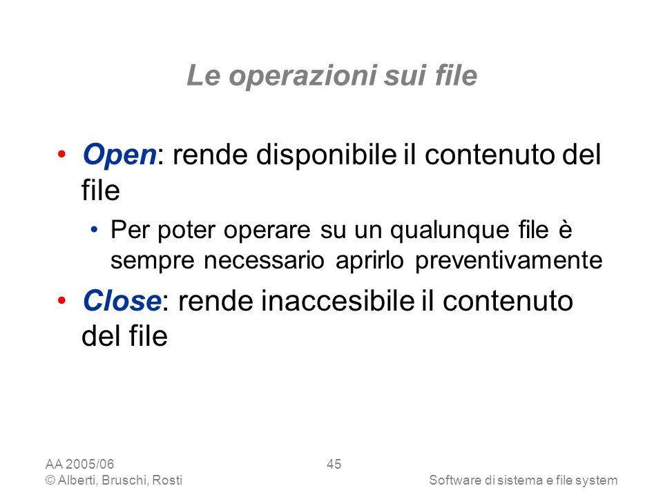 Open: rende disponibile il contenuto del file