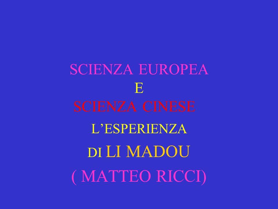 SCIENZA EUROPEA E SCIENZA CINESE CINESE