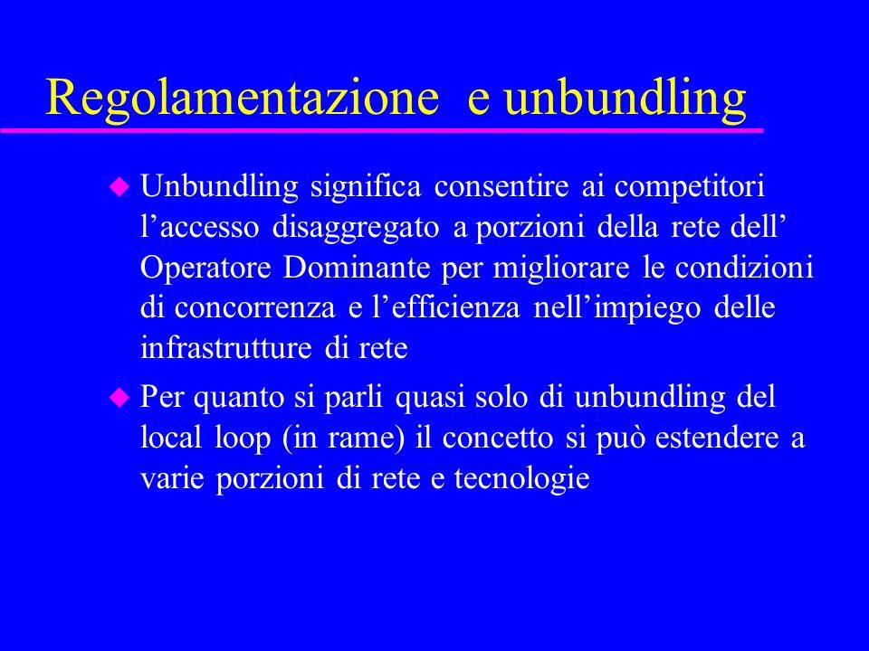 Regolamentazione e unbundling