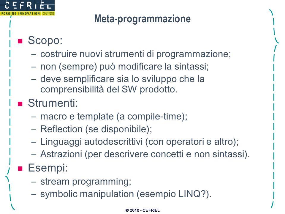 Meta-programmazione Scopo: Strumenti: Esempi: