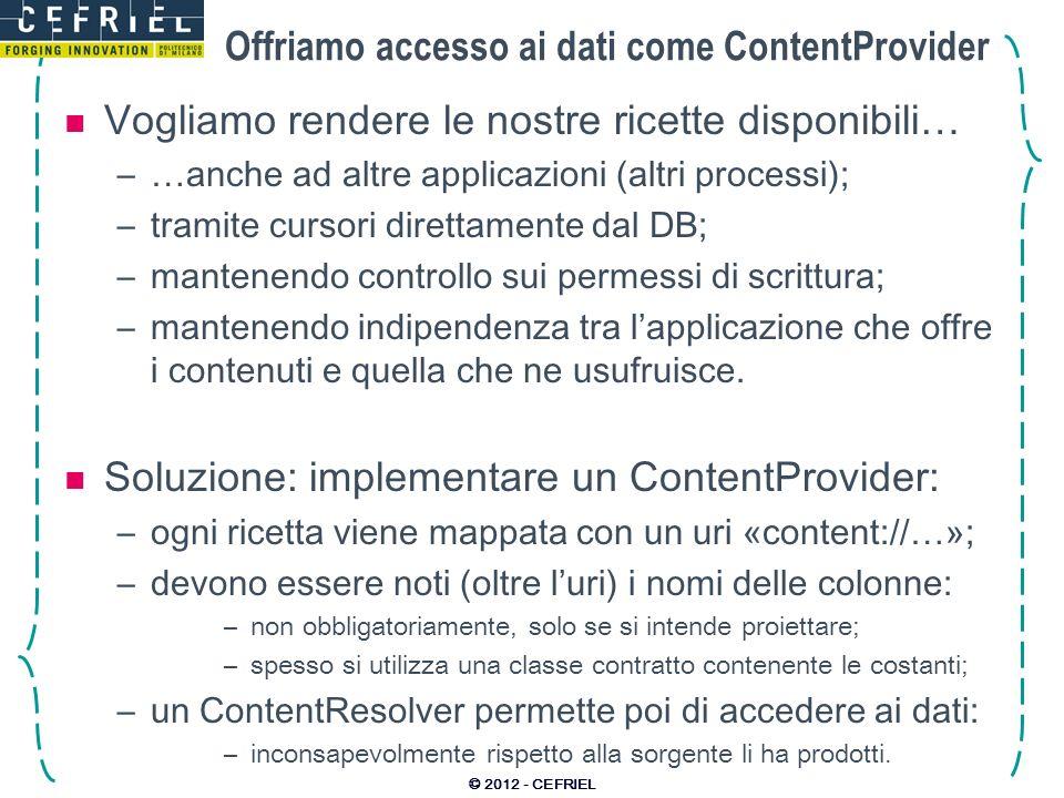 Offriamo accesso ai dati come ContentProvider