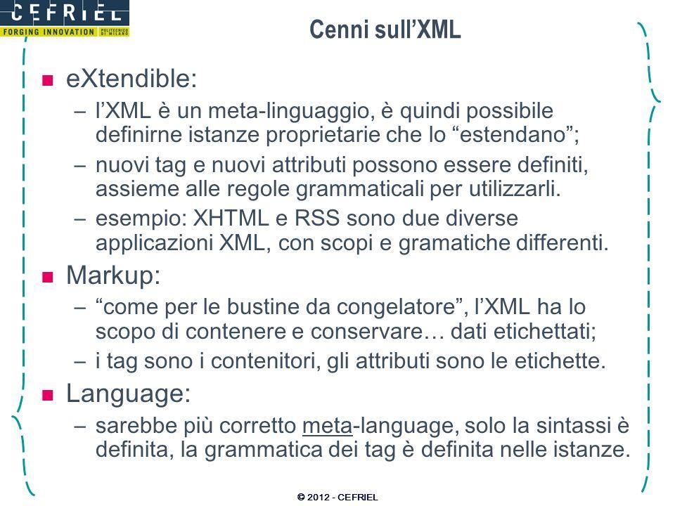Cenni sull'XML eXtendible: Markup: Language: