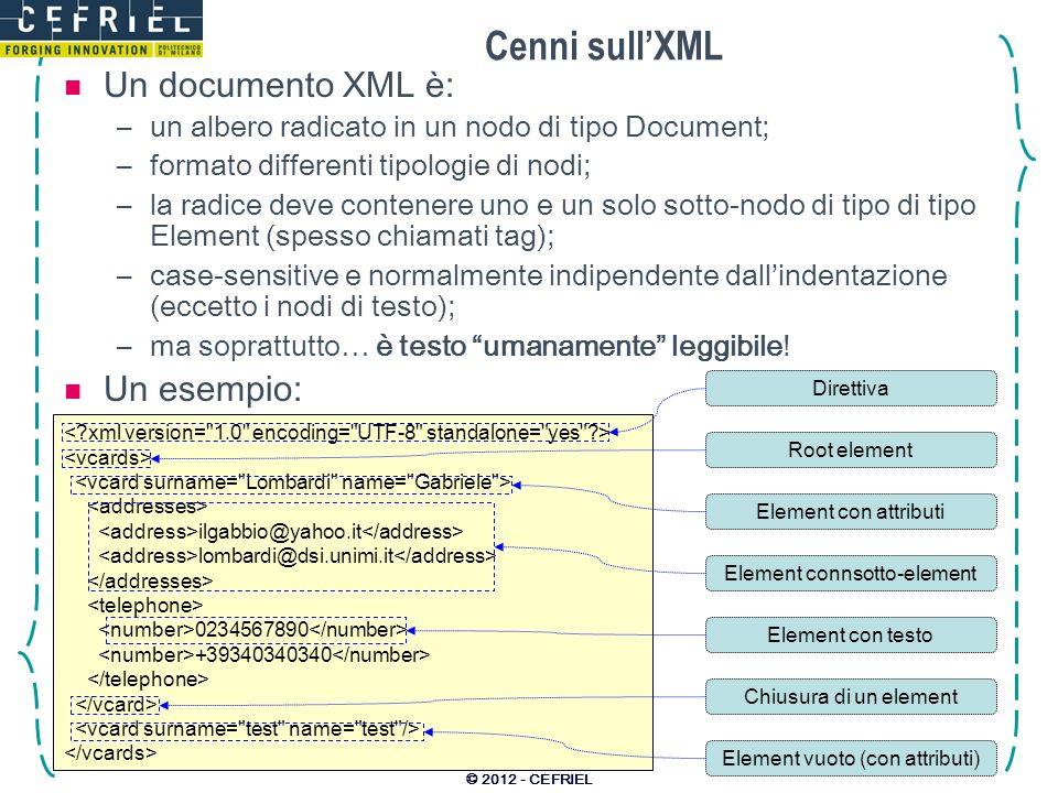 Cenni sull'XML Un documento XML è: Un esempio: