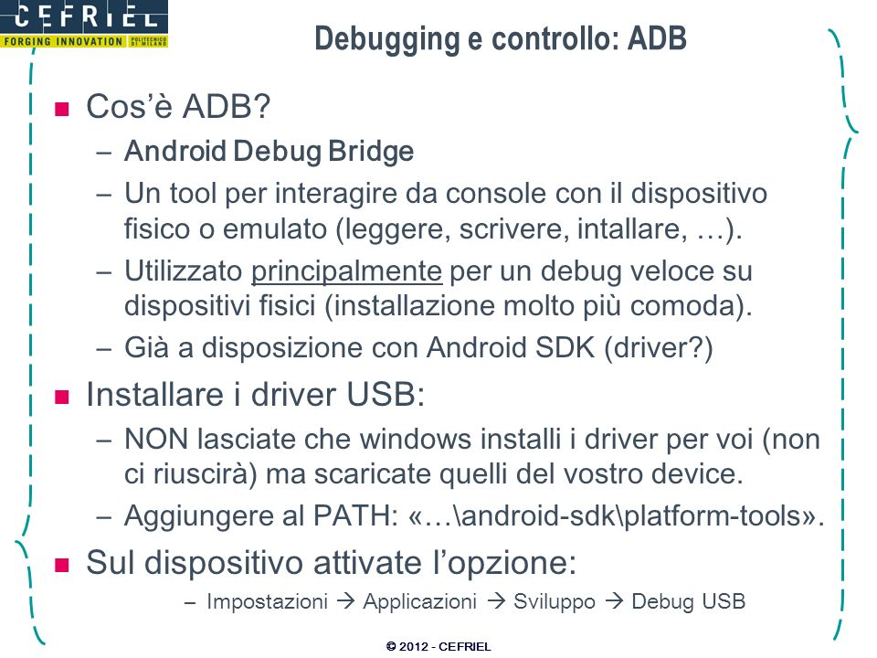 Debugging e controllo: ADB