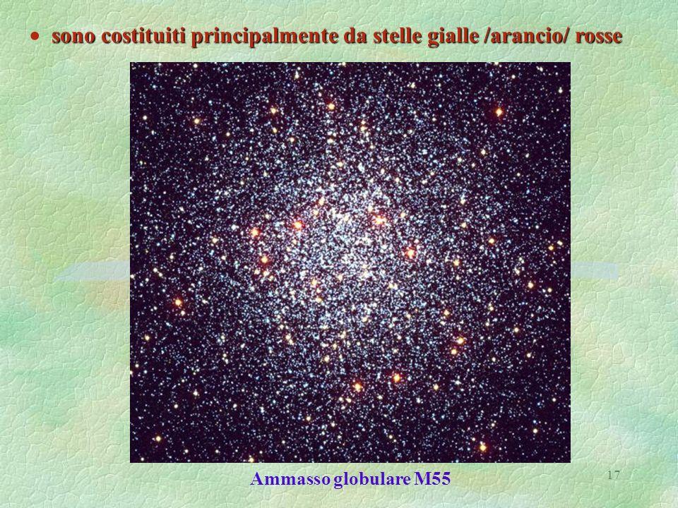  sono costituiti principalmente da stelle gialle /arancio/ rosse
