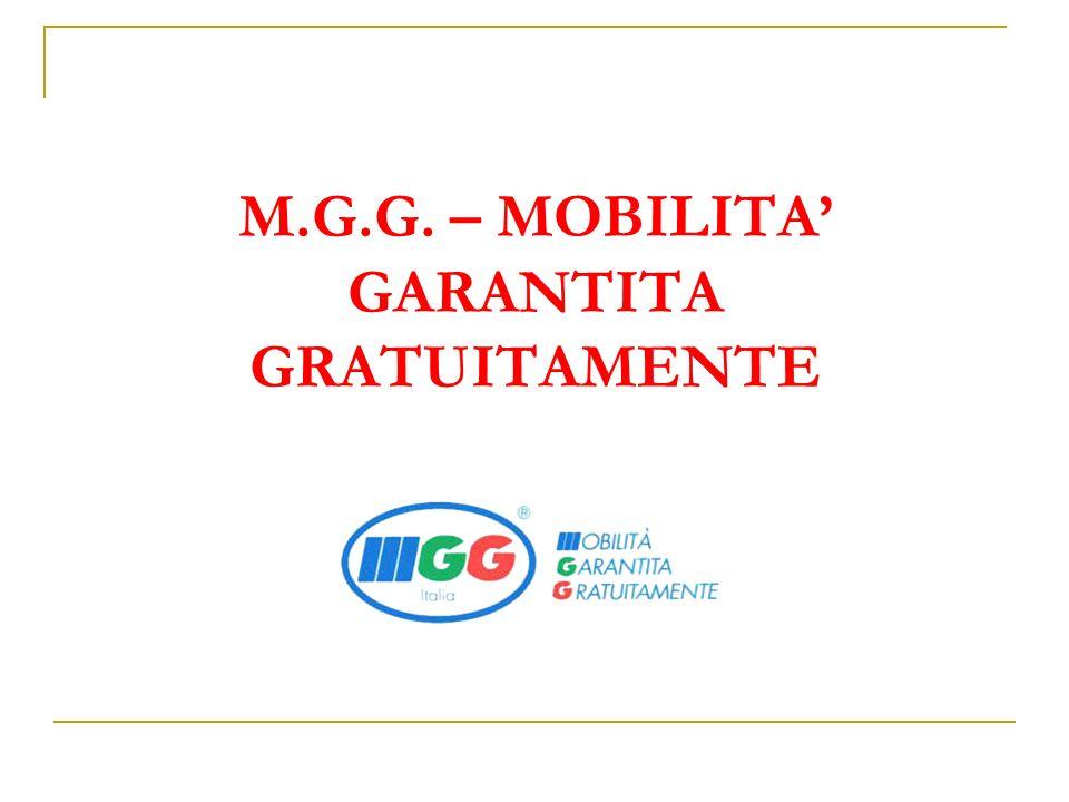 M.G.G. – MOBILITA' GARANTITA GRATUITAMENTE