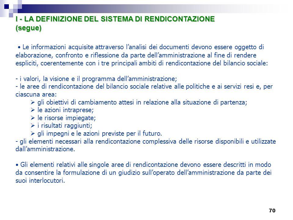 I - LA DEFINIZIONE DEL SISTEMA DI RENDICONTAZIONE (segue)