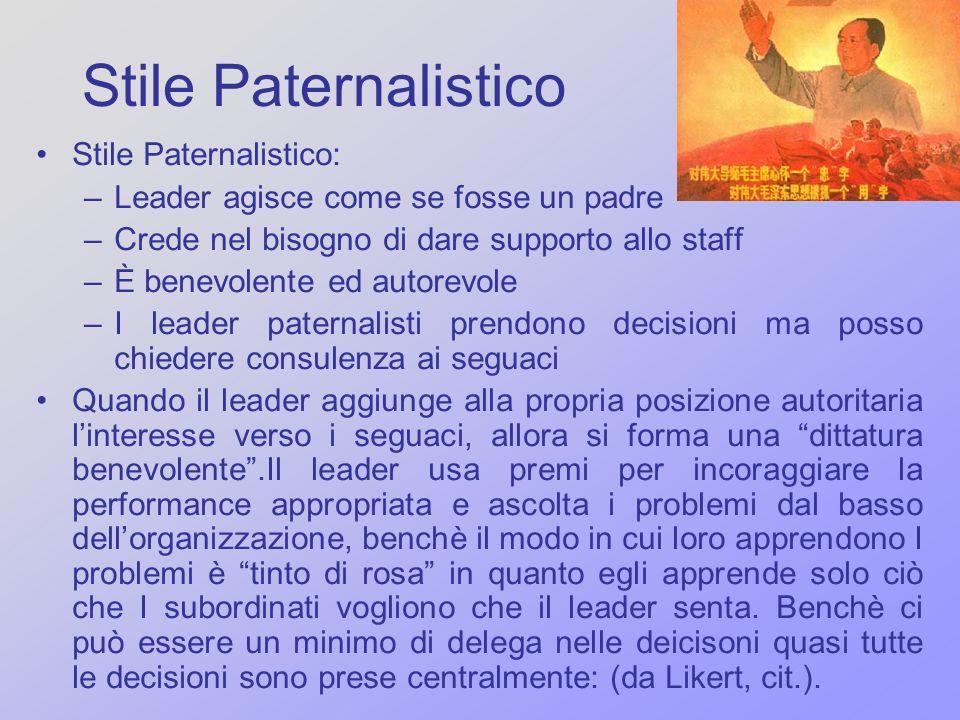 Stile Paternalistico Stile Paternalistico: