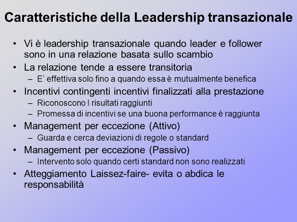 Caratteristiche della Leadership transazionale
