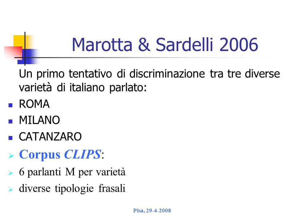 Marotta & Sardelli 2006 Corpus CLIPS: