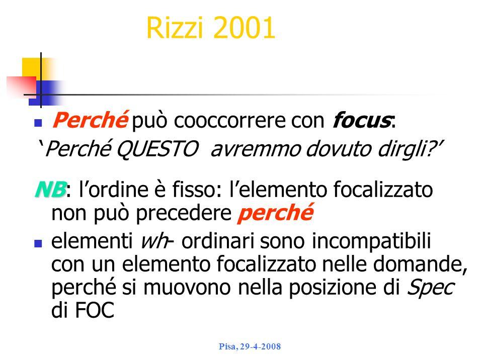 Rizzi 2001 Perché può cooccorrere con focus: