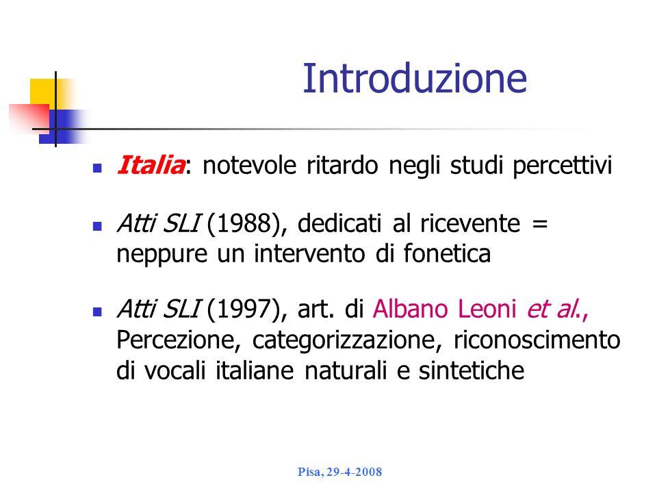 Introduzione Italia: notevole ritardo negli studi percettivi