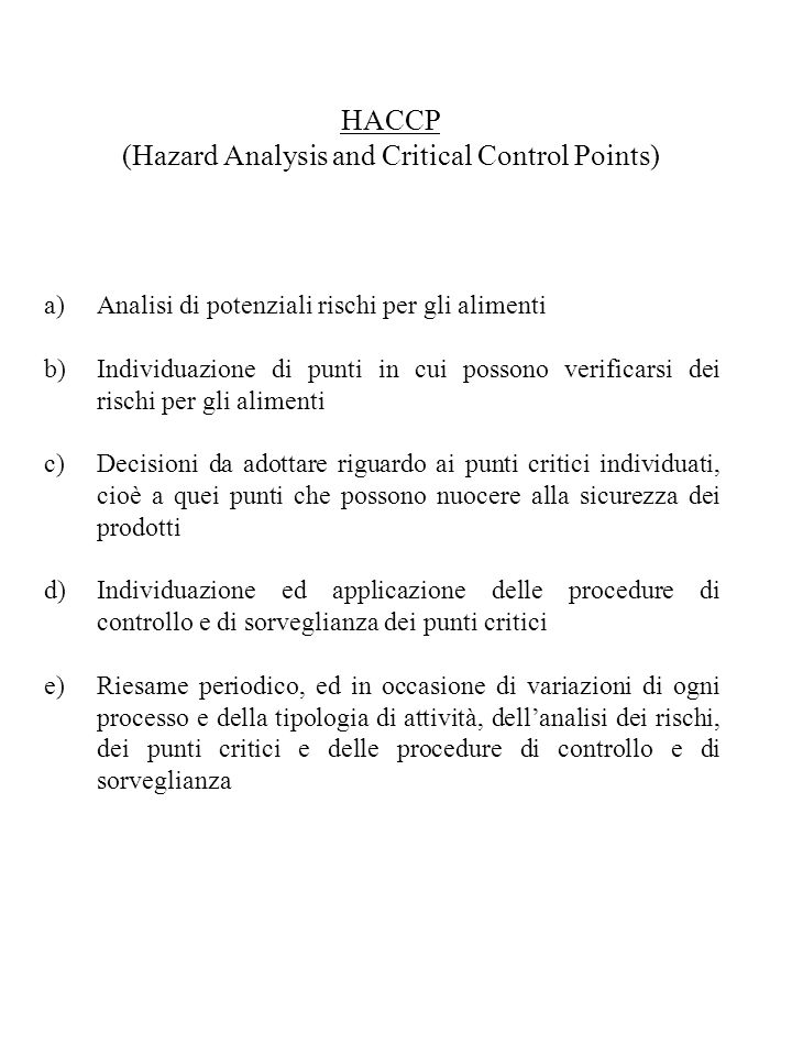 (Hazard Analysis and Critical Control Points)