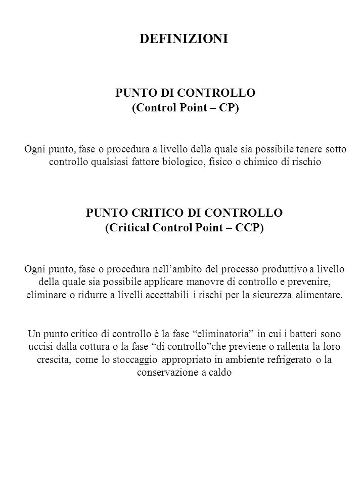 PUNTO CRITICO DI CONTROLLO (Critical Control Point – CCP)