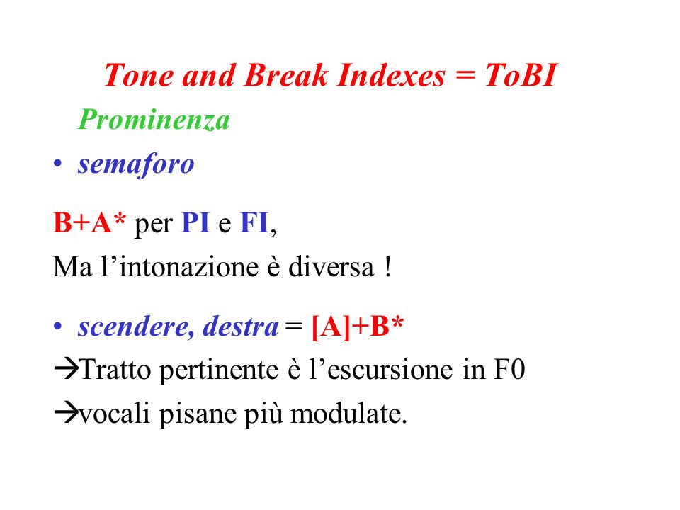 Tone and Break Indexes = ToBI