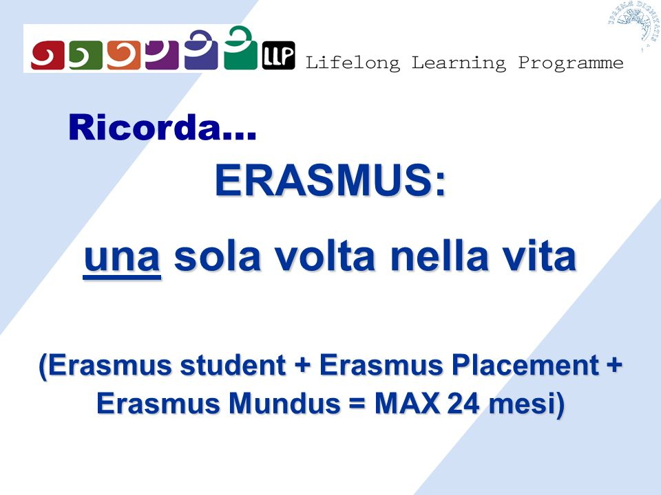 ERASMUS: una sola volta nella vita