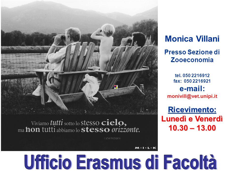 Presso Sezione di Zooeconomia Ufficio Erasmus di Facoltà