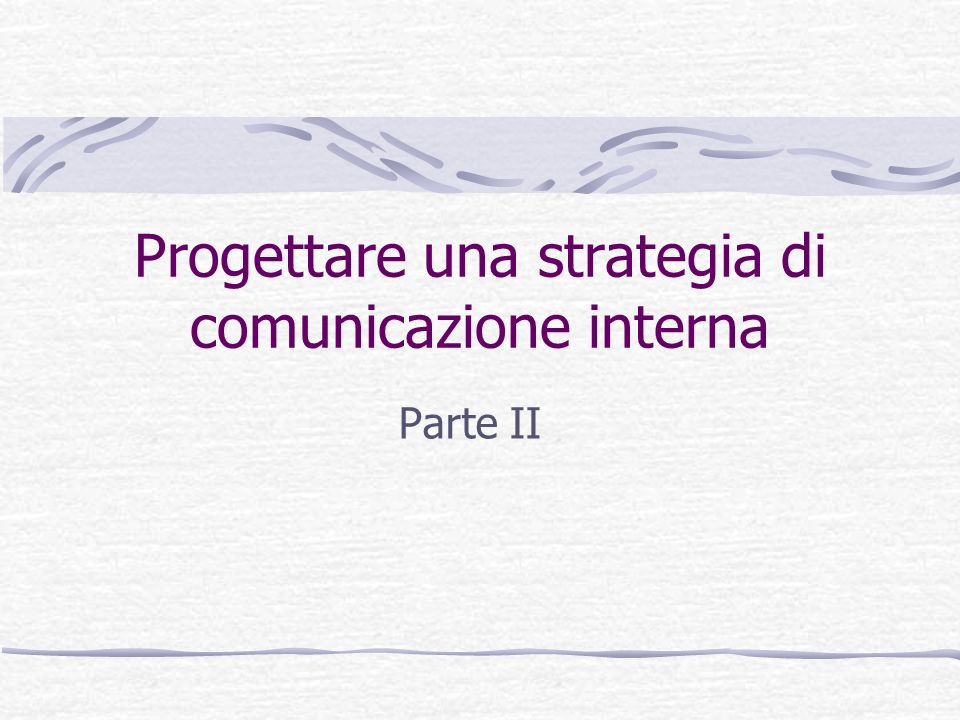 Progettare una strategia di comunicazione interna