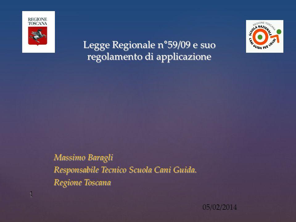 Legge Regionale n°59/09 e suo regolamento di applicazione