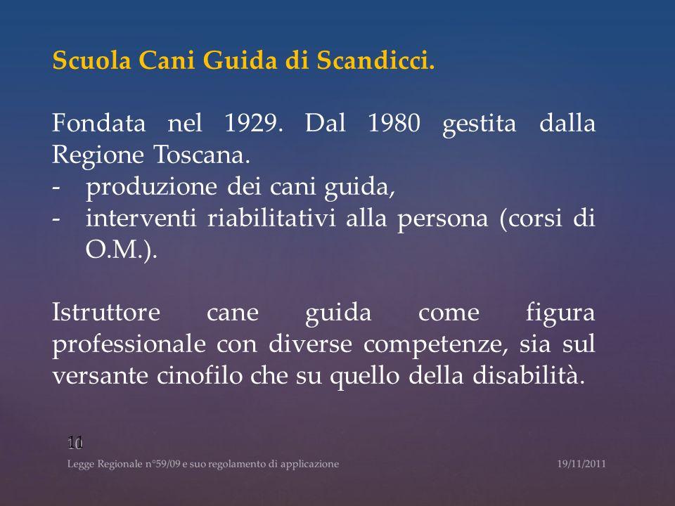 Scuola Cani Guida di Scandicci.