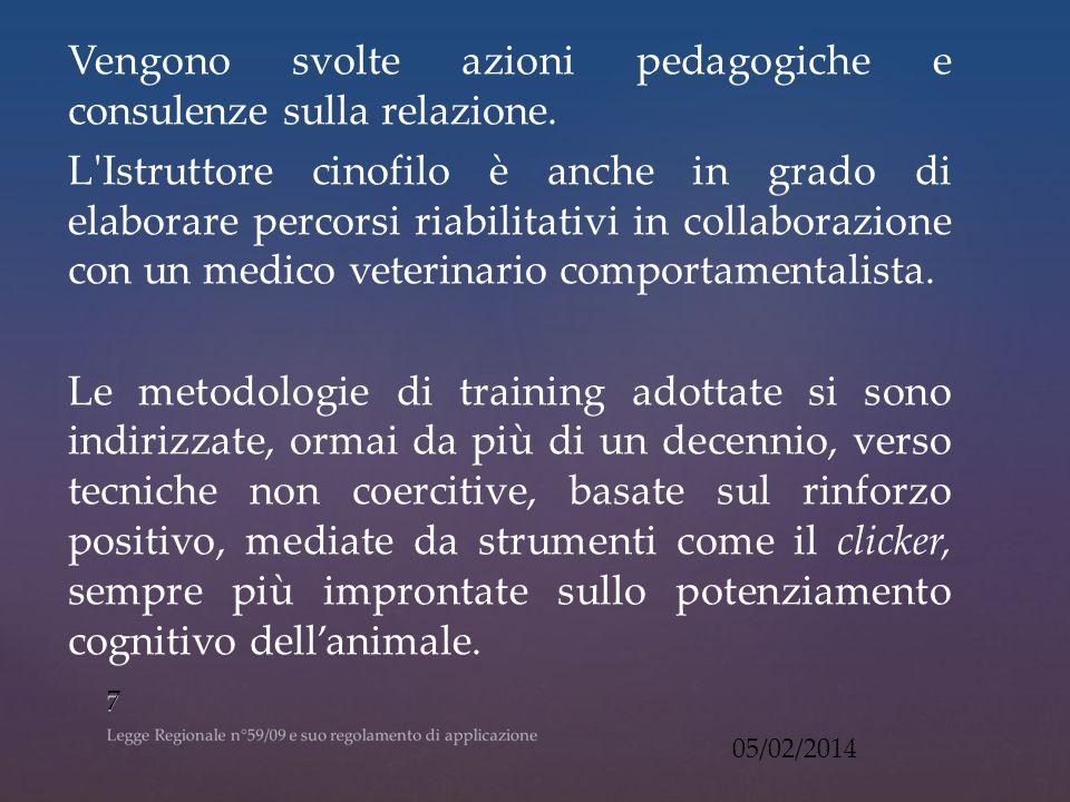 Vengono svolte azioni pedagogiche e consulenze sulla relazione.