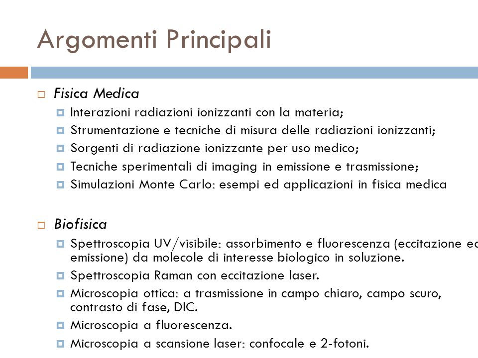 Argomenti Principali Fisica Medica Biofisica