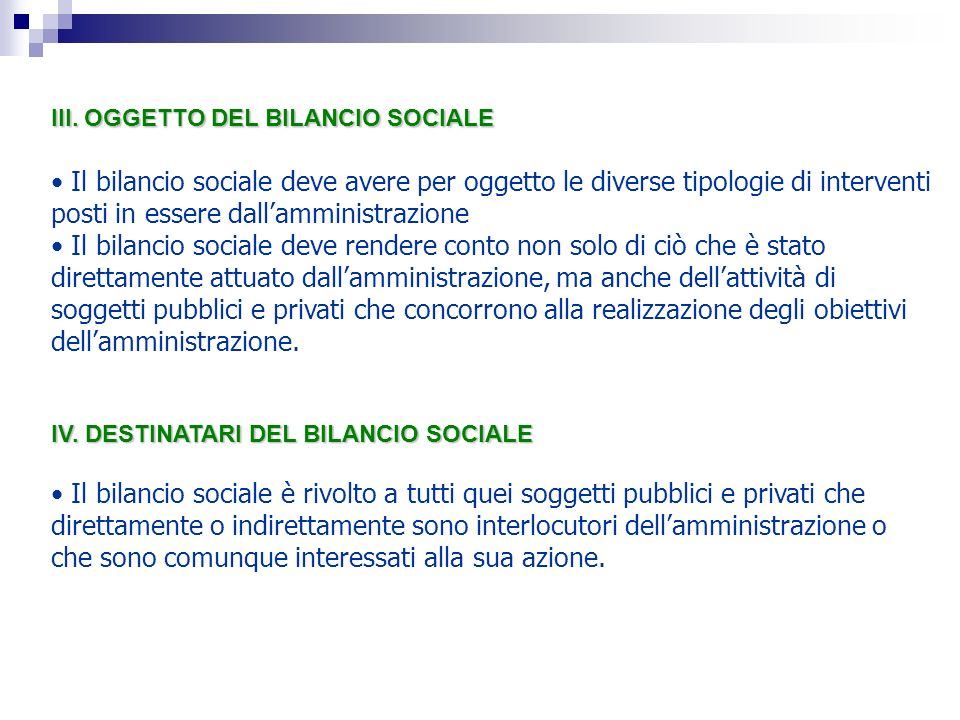 III. OGGETTO DEL BILANCIO SOCIALE