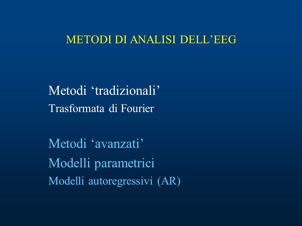 METODI DI ANALISI DELL'EEG