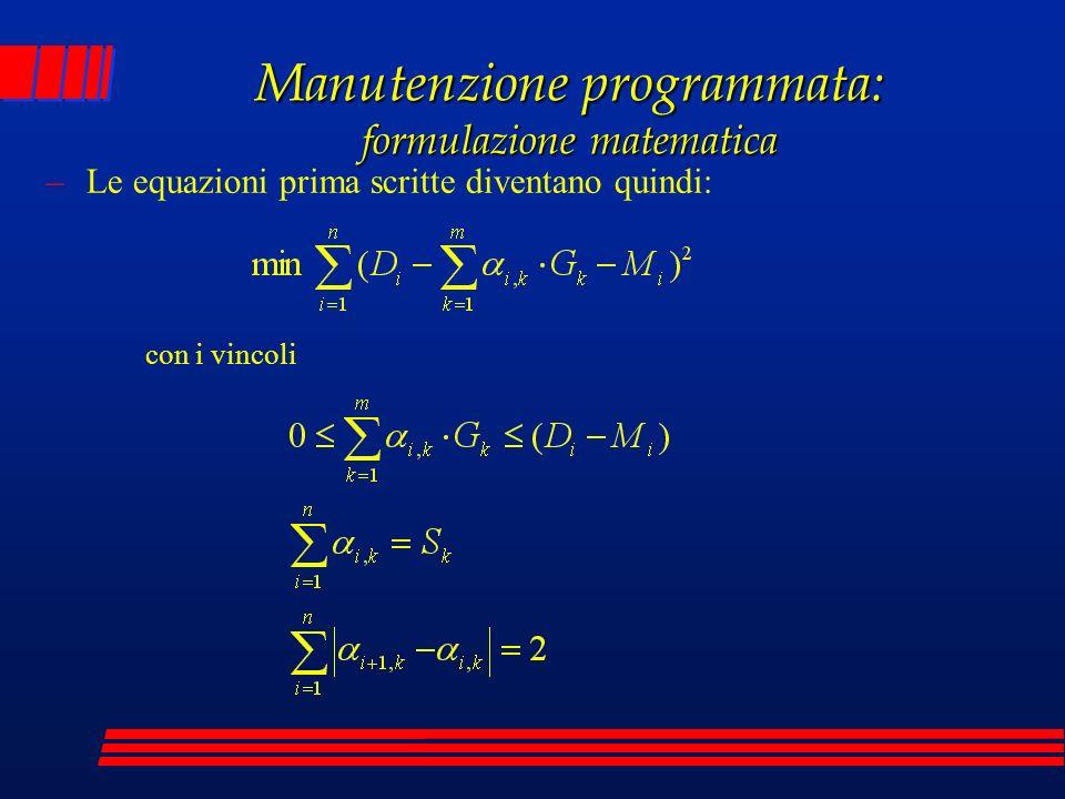 Manutenzione programmata: formulazione matematica