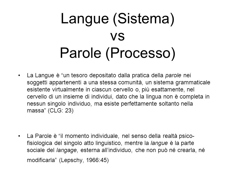 Langue (Sistema) vs Parole (Processo)