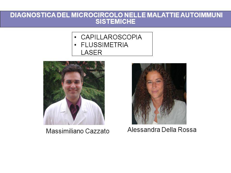 DIAGNOSTICA DEL MICROCIRCOLO NELLE MALATTIE AUTOIMMUNI SISTEMICHE