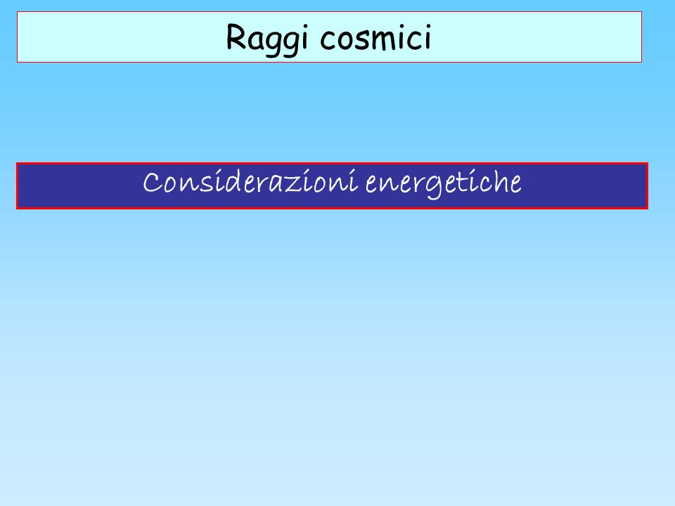Considerazioni energetiche