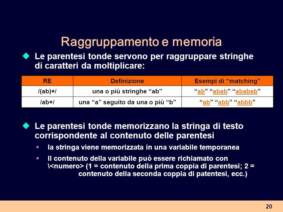 Raggruppamento e memoria