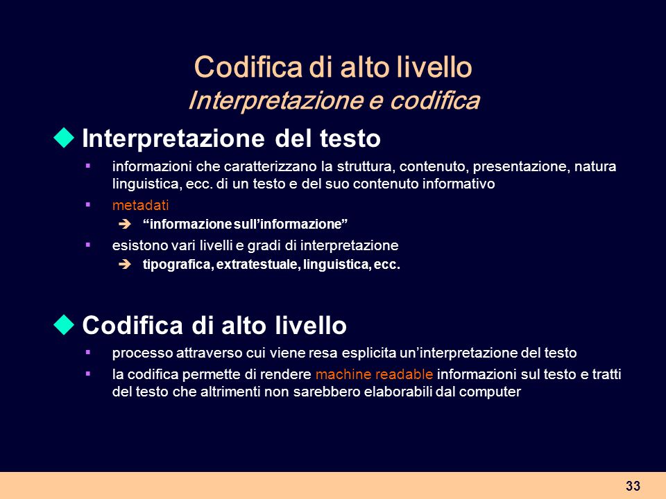 Codifica di alto livello Interpretazione e codifica
