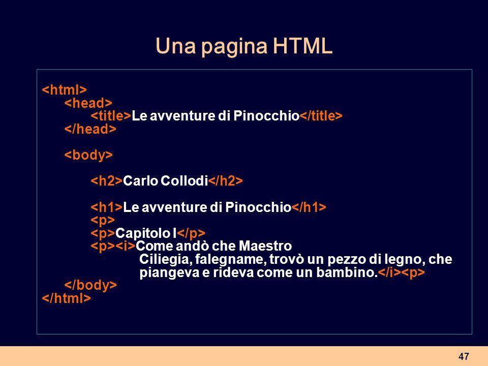 Una pagina HTML <html> <head>