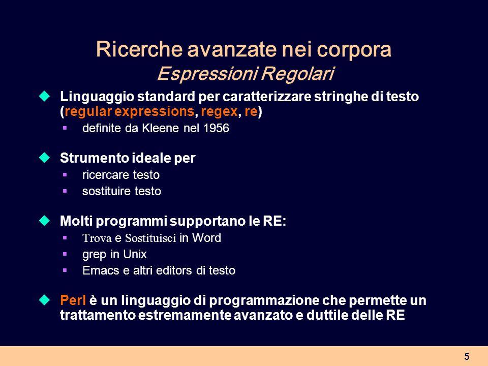 Ricerche avanzate nei corpora Espressioni Regolari