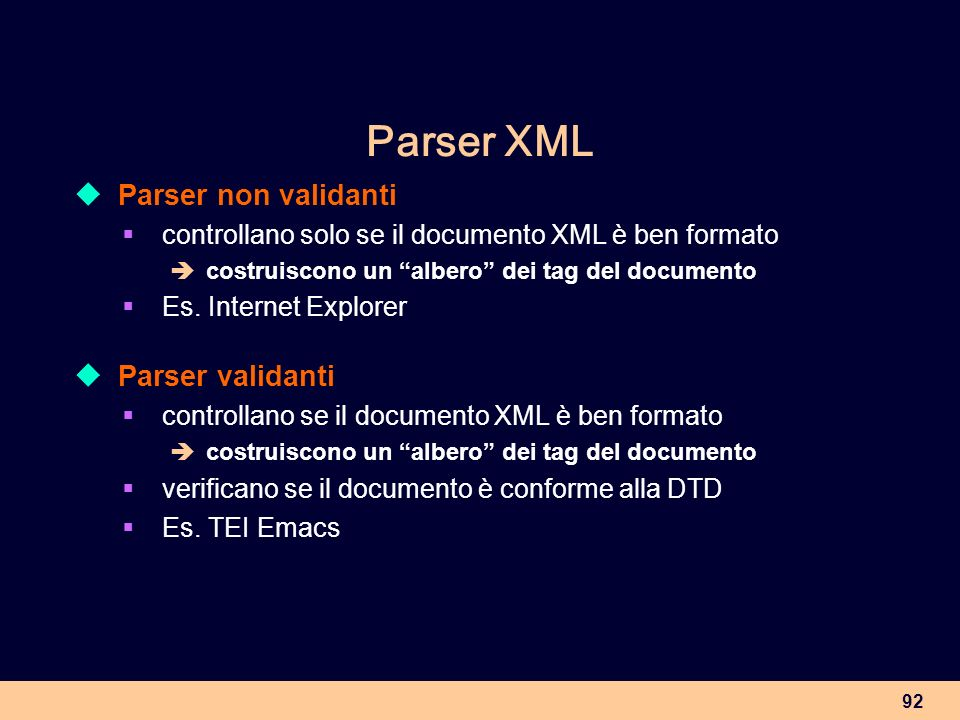 Parser XML Parser non validanti Parser validanti