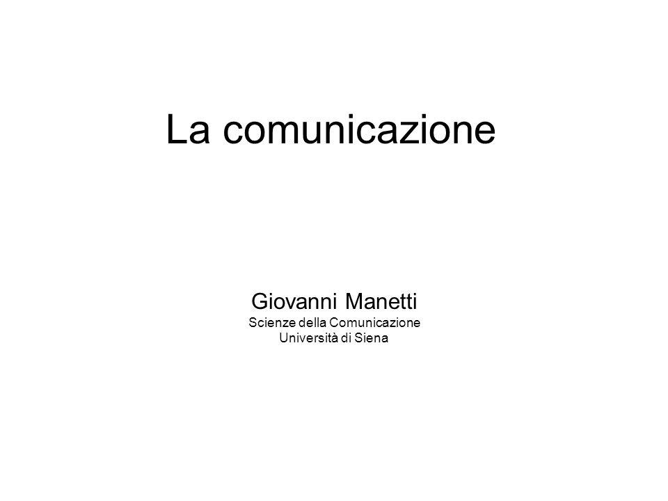 Giovanni Manetti Scienze della Comunicazione Università di Siena