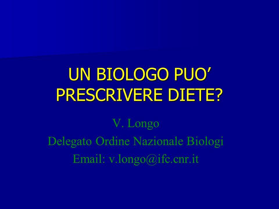 UN BIOLOGO PUO' PRESCRIVERE DIETE