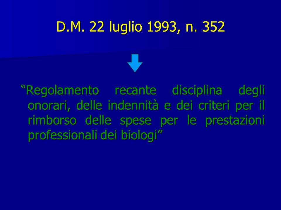 D.M. 22 luglio 1993, n. 352