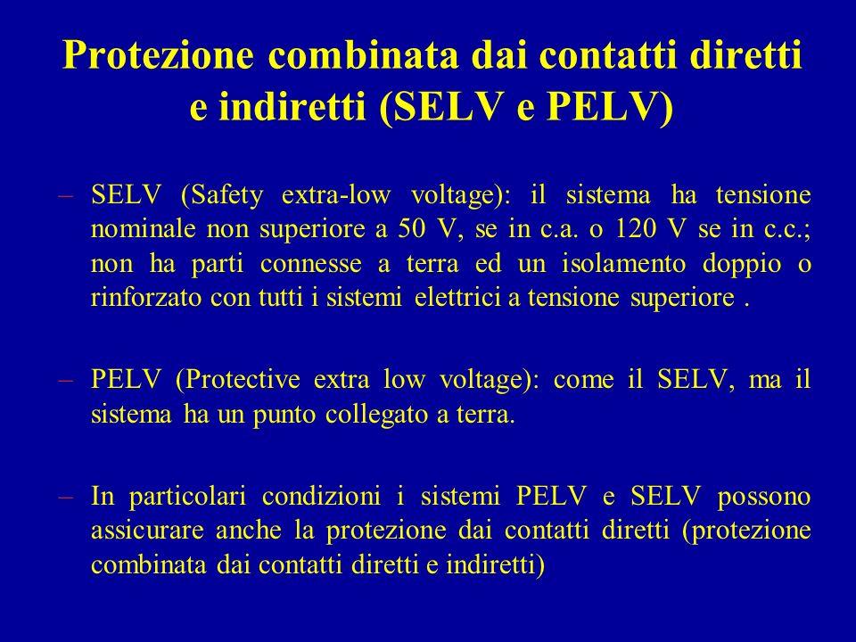Protezione combinata dai contatti diretti e indiretti (SELV e PELV)