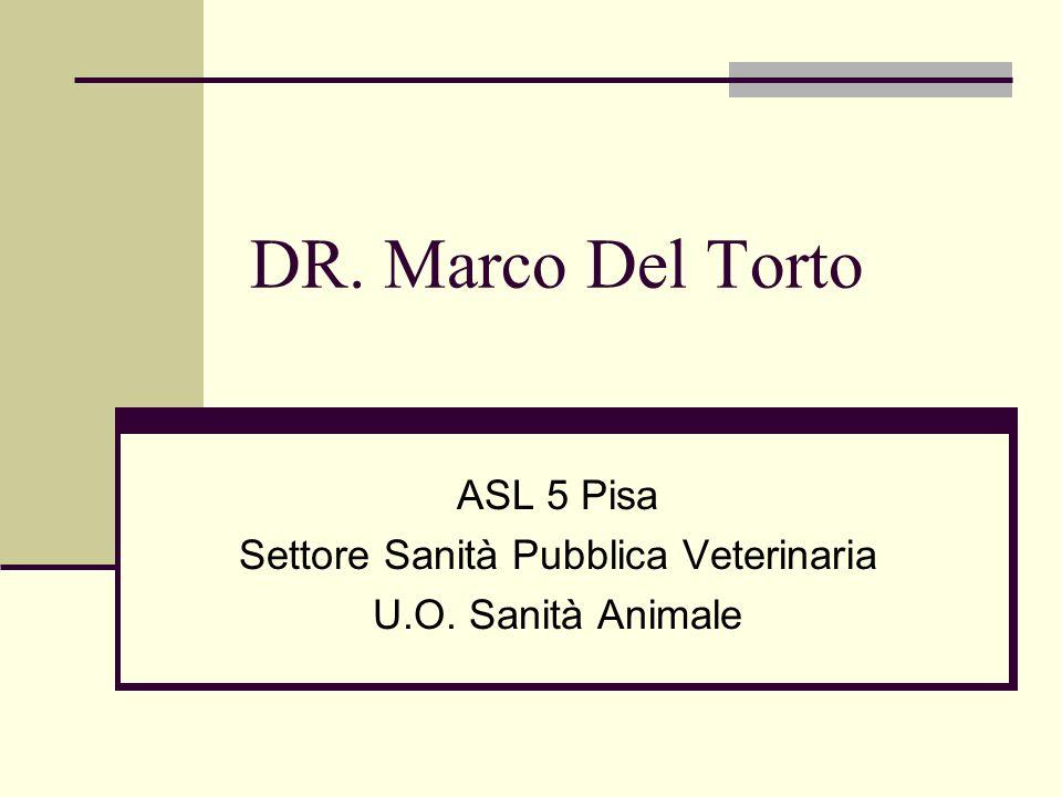 ASL 5 Pisa Settore Sanità Pubblica Veterinaria U.O. Sanità Animale