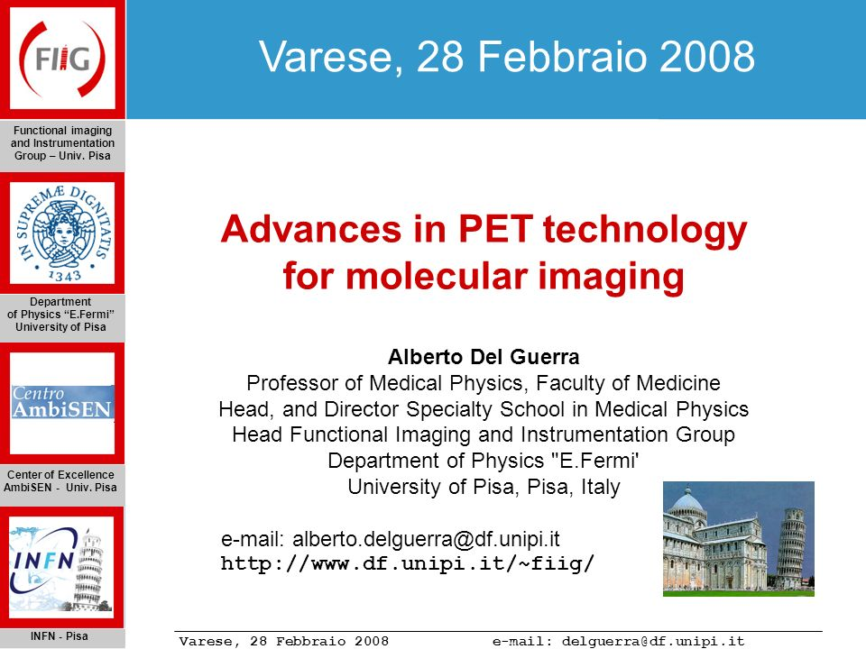 and Instrumentation Group – Univ. Pisa Advances in PET technology